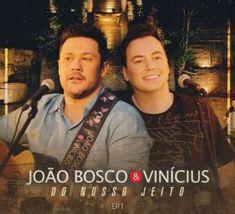Ouvir EP João Bosco e Vinícius – Do Nosso Jeito, EP. 1 (2019) Gratis Download, Canal No Youtube, Album, 1, Movie Posters, January, Tights, Bands, Film Poster