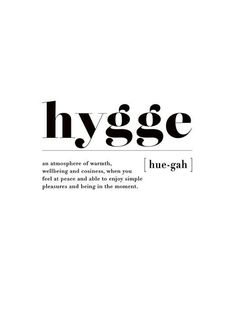 You may have heard of Hygge style, the method by which Danes live life . - You will have heard of Hygge style, the method by which the Danes live life, resulting among the ha - Unusual Words, Unique Words, The Words, Pretty Words, Beautiful Words, Phrase Cute, Motivational Quotes, Inspirational Quotes, Surf Quotes