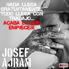 Acaba lo que empieces, Josef Ajram