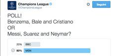 El trident dels Intocables format per Messi, Neymar i Suárez no té rival. Això és el que demostra el resultat de l'enquesta realitzada per el Twitter oficial de la Champions que va preguntar qui era millor: la MSN (Messi, Neymar i Suárez) o la BBC (Benzema, Bale, Cristiano).