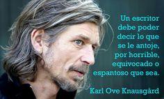 """Un escritor debe poder..."" Karl Ove Knausgård > http://zonaliteratura.com/index.php/frases-memorables-de-autores-memorables/ #frasescelebres"