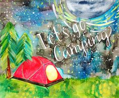 $18, Let's Go Camping Print