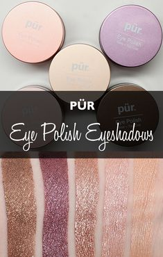Pur Eye Polish Eyeshadows Review and Swatches