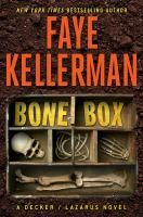 Bone box : a Decker/Lazarus novel/ Faye Kellerman.
