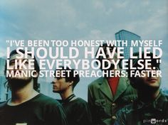 Faster. Manic Street Preachers. #lyrics