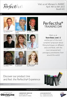 Laboratoire ObvieLine France presents his dermal filler Perfectha® at AMWC Monaco BOOTH M1 From 4th to 6th April 2013, Grimaldi Forum