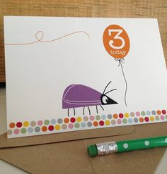 I've just found Beetle Third Birthday Card. A children's third birthday card illustrated with a little purple beetle catching a balloon which says ' 3 today ! '. £1.84