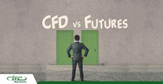 IFC Markets Russia Blog: What to trade: Futures or CFDs on Futures?Futures ...
