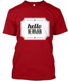 Hello Newman Seinfeld Funny Mailman Tee  Deep Red T-Shirt Front