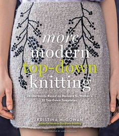 review: More Modern Top-Down Knitting