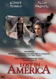 Lost in America (1985) I love Albert Brooks in all of his movies but the scene when he's getting passed over for the promotion he expected is hysterical. Also love the scene when he becomes a crossing guard.