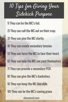 10 Tips for Giving Your Sidekick Purpose | | creating characters | character development