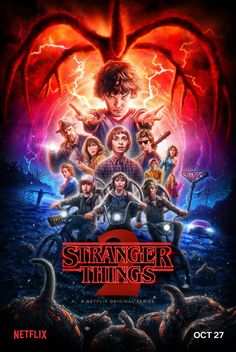 Netflix has debuted the official Stranger Things Season 2 poster. The second season will hit the streaming service this Friday, October Stranger Things Saison 1, Stranger Things 2 Poster, Stranger Things Netflix, Stranger Things New Season, Stranger Things Show, Films Netflix, Netflix Series, Netflix Horror, Strange Things Season 2