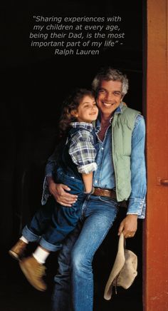 Ralph Lauren with his daughter, Dylan Polo Ralph Lauren, Ralph Lauren Style, Elegant Man, Fashion Quotes, Men's Fashion, Sharp Dressed Man, My Idol, Men Dress, Kids Outfits