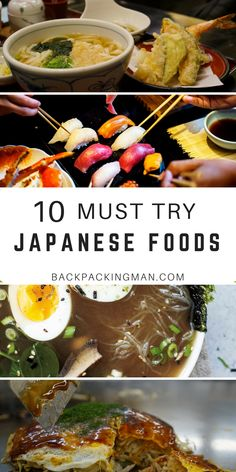 10 Japanese foods you should try on your trip to Japan, or from your closest Japanese restaurant. Naturally sushi and ramen are included but take a look to see what else. #japan #food