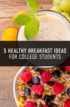 5 Healthy Breakfast Ideas for College Students