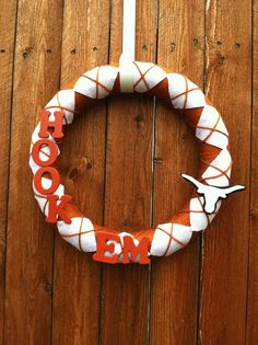 """14"""" Texas Longhorns Sports Team Wreath. $35.00, via Etsy. This will be in my hot little hands soon!"""