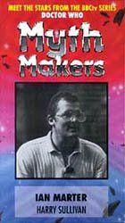 Doctor Who Myth Makers Vol 12 Ian Marter - Harry Sullivan $29.95