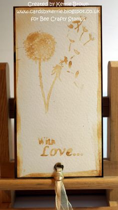 Made using 'BEAUtanicals - Dandelion' and 'With Love - wordage' stamps - lemon juice and heat gun