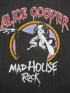 This one I left behind at the hotel when I got married :( Rock Posters, Band Posters, Concert Posters, Concert Tees, Alice Cooper, Rock T Shirts, Band Shirts, Band Merch, Pop Punk