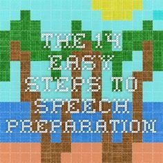 The 14 Easy Steps to Speech Preparation