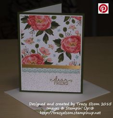 'friend' card created using the Birthday Blooms Stamp Set and coordinating Birthday Bouquet Designer Series Paper (DSP) from the Stampin' Up! 2016 Occasions Catalogue.  http://tracyelsom.stampinup.net: