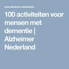 100 activiteiten voor mensen met dementie | Alzheimer Nederland
