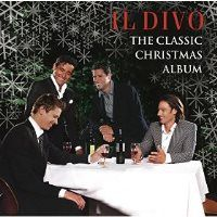 Holiday Music Review: IL Divo-The Classic Christmas Album  This is the first album by Il Divo I have listened to but it will not be the last.