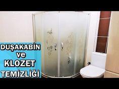 Duşakabin Nasıl Temizlenir | Klozet Nasıl Temizlenir | Kireç Lekeleri Nasıl Temizlenir - YouTube