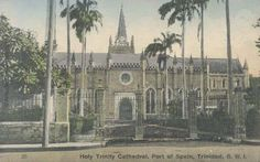 Holy Trinity Cathedral in Port of Spain 1920 - Abercromby St & Woodford Square Corner