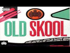 Ministry Of Sound - Old Skool (320kbps) [2016 NEW ALBUM]
