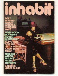 INHABIT Design Magazine January 1974 Alice Pollock Viv Stanshall Linda Brill