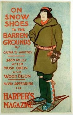 "Ad for ""On Snow Shoes to Barren Grounds"" by Caspar Whitney. From Harper's Magazine, 1896."