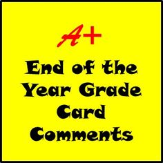 I have this page bookmarked to help when grade card time rolls around!