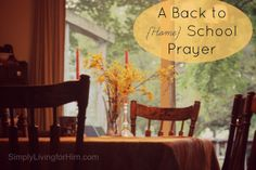 Simply Living...For Him: A Back to {Home} School Prayer
