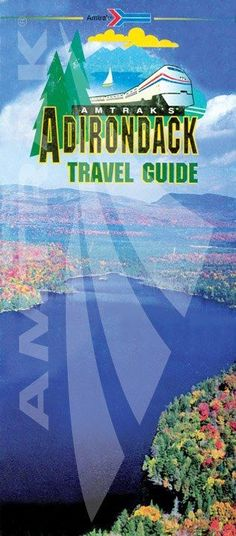 amtrak postcards | amtrak adirondack | Adirondack Travel Guide