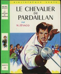 François Batet - Le Chevalier De Pardaillan, Michel Zévaco, Hachette Bibliothèque Verte 235, 1966