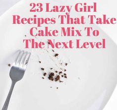 23 Lazy Girl Recipes To Make Store-Bought Cake Mix Taste Better