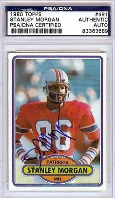 Stanley Morgan Autographed/Hand Signed 1980 Topps Card PSA/DNA #83363689 by Hall of Fame Memorabilia. $46.95. This is a 1980 Topps Card that has been hand signed by Stanley Morgan. It has been authenticated by PSA/DNA and comes encapsulated in their tamper-proof holder.