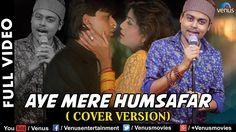 Aye Mere Humsafar - Video Song | Cover Version | Prantik Sur | Singles T...