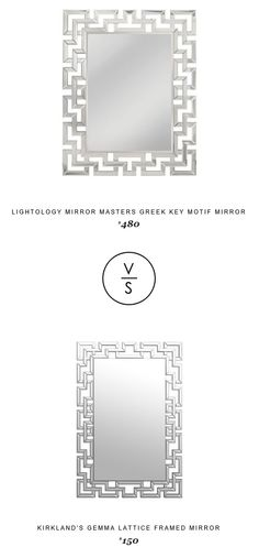 @lightology Mirror Masters Greek Key Motif Mirror $480 Vs @kirklandshome Gemma Lattice Framed Mirror $150
