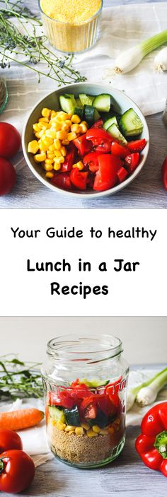 Your guide to healthy and easy lunch in a jar recipes! Create your own nourishing (vegan) and wholesome lunches for work, school or uni.
