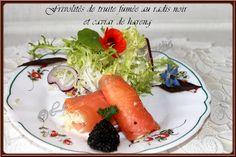 LA TABLE LORRAINE D'AMELIE: Frivolités de truite fumée au radis noir et caviar...
