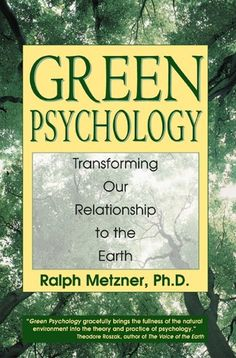 Green Psychology: Transforming Our Relationship to the Ea... https://www.amazon.com/dp/B007Q1CKAY/ref=cm_sw_r_pi_dp_x_xqHmybV32AKSH