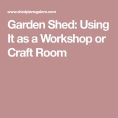 Garden Shed: Using It as a Workshop or Craft Room Garage Shed, Outside Furniture, Diy Shed, Shed Storage, Shed Plans, Building Plans, Outdoor Projects, Landscape Design, Projects To Try