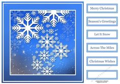 The Snowflakes by Anne Lever This lovely 8x8 sqaure quick topper features beautiful white snowflakes on a blue background. Simple but effective. It has five greetings and a blank greetings tile.