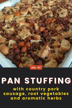 Learn how to make smoked pan stuffing with pork sausage, root vegetables and aromatic herbs. A perfect addition to a Thanksgiving turkey. Smoker Grill Recipes, Grilling Recipes, Barbecue Side Dishes, Homemade Stuffing, Smoke Bbq, Bbq Meat, Aromatic Herbs, Cooking On The Grill, Root Vegetables