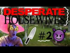 QUEEN OF HOUSEWIVES! Desperate Housewives #1 - YouTube