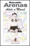 Adiós a mamá: (de La Habana a Nueva York)