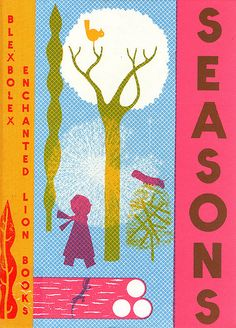 """Seasons: A Meditation on Change"" by French Illustrator Blexbolex. Happy that I had a moment in the library with my son to walk through these beautifully done pages."